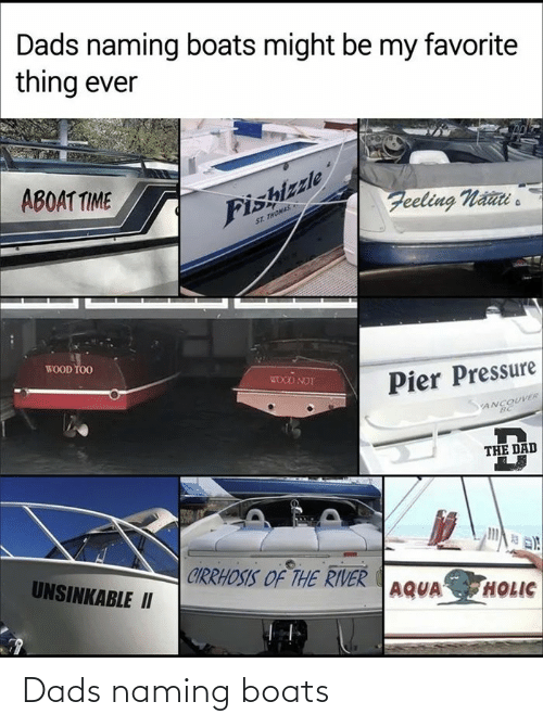 Boats: Dads naming boats