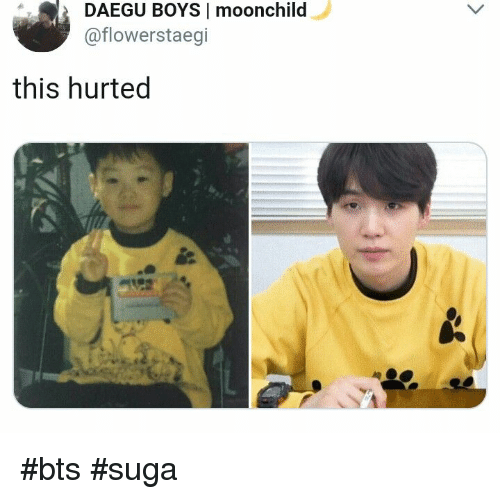 Bts, Boys, and This: DAEGU BOYS I moonchild  @flowerstaegi  this hurted #bts #suga