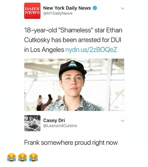 """Nydailynews: DAILY  NEWS  New York Daily News  @NYDailyNews  18-year-old """"Shameless"""" star Ethan  Cutkosky has been arrested for DUI  in Los Angeles nydn.us/2zBOQez  Casey Dri  @LeanandCuisine  Frank somewhere proud right now 😂😂😂"""