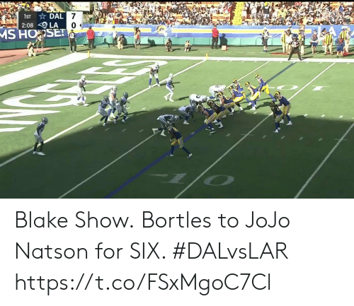 Jojo: DAL 7  2:08 LA  MS HOSET  1ST Blake Show.  Bortles to JoJo Natson for SIX. #DALvsLAR https://t.co/FSxMgoC7Cl