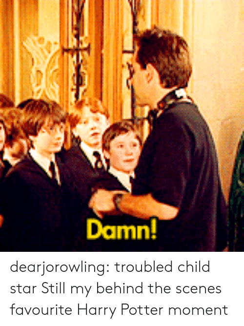 Harry Potter, Tumblr, and Blog: Damn dearjorowling: troubled child star  Still my behind the scenes favourite Harry Potter moment