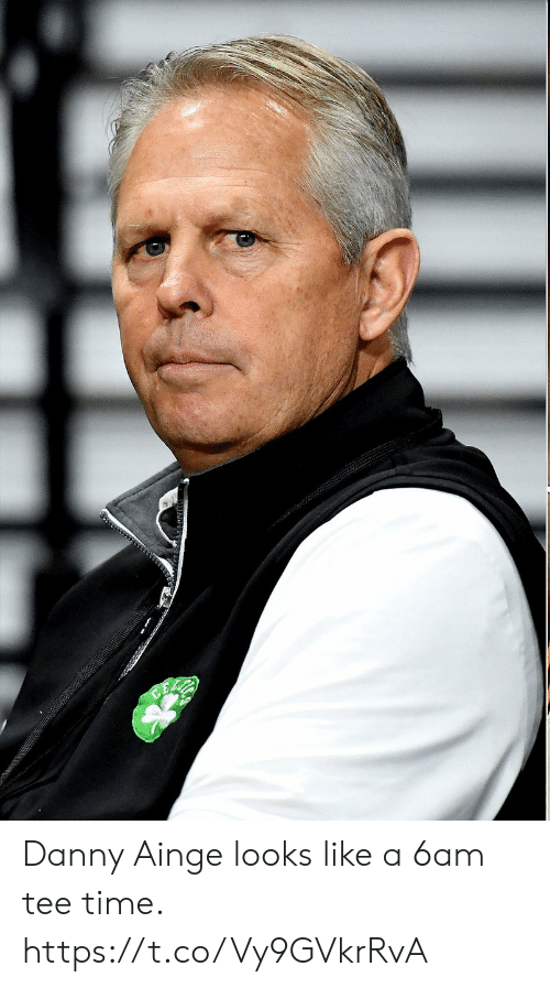 Sports, Time, and Tee: Danny Ainge looks like a 6am tee time. https://t.co/Vy9GVkrRvA