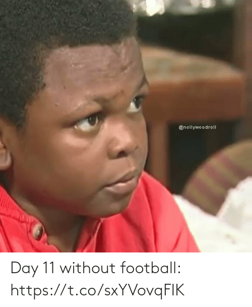 Without: Day 11 without football: https://t.co/sxYVovqFIK