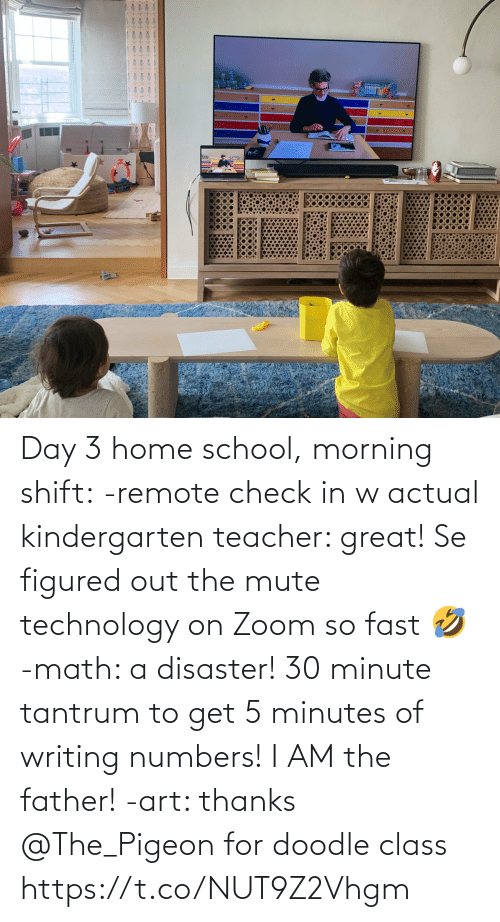 Doodle: Day 3 home school, morning shift:  -remote check in w actual kindergarten teacher: great! Se figured out the mute technology on Zoom so fast 🤣  -math: a disaster! 30 minute tantrum to get 5 minutes of writing numbers! I AM the father!  -art: thanks @The_Pigeon for doodle class https://t.co/NUT9Z2Vhgm