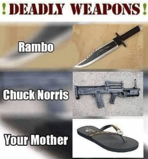Rambo: DEADLY WEAPONS!  Rambo  Chuck Norris  Your Mother