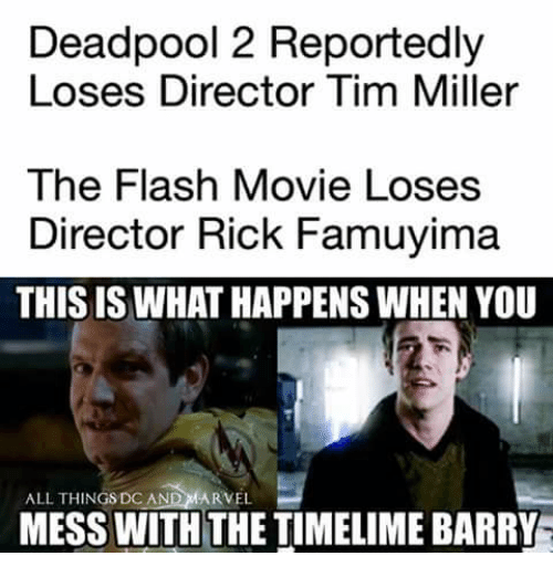 Deadpool 2 Reportedly Loses Director Tim Miller The Flash Movie