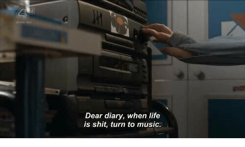 Diary: Dear diary, when life  is shit, turn to music