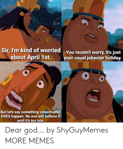 dear: Dear god… by ShyGuyMemes MORE MEMES