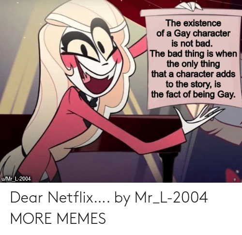 dear: Dear Netflix…. by Mr_L-2004 MORE MEMES