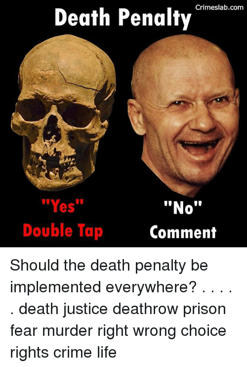 death penalty just or unjust Also known as the death penalty or click here to jump directly to them ] it is often stated that the catholic the debate over whether the death penalty is just or.