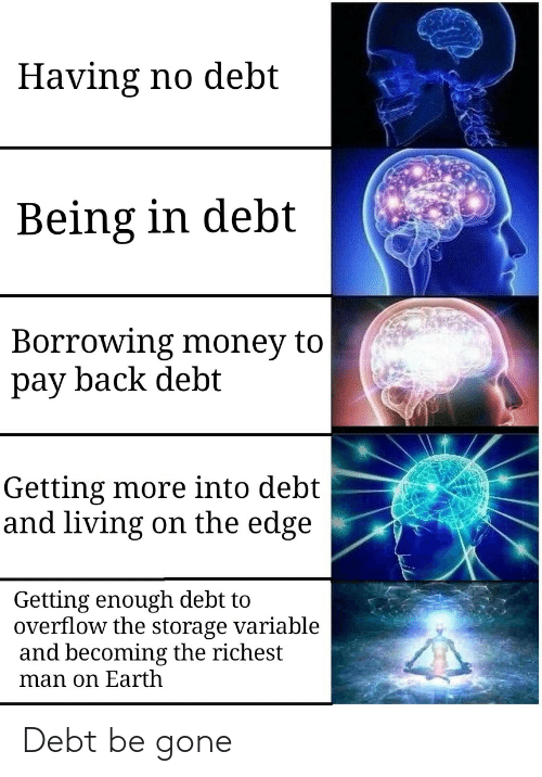 be gone: Debt be gone