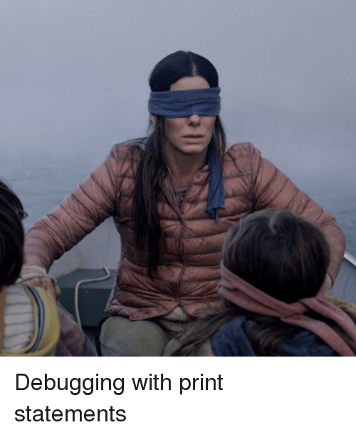 Print, Debugging, and With: Debugging with print statements