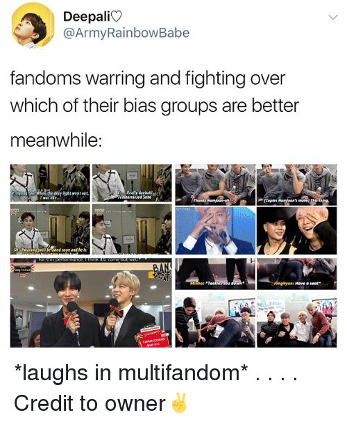 "eon: Deepali  @ArmyRainbowBabe  fandoms warring and fighting over  which of their bias groups are better  meanwhile:  g oi whee he orhtrest out  Really dacbakt  Vembarrassed  wasike  coples Namjo Thing  Hw  eon andheis  onghyun: Hove a seat"" *laughs in multifandom* . . . . Credit to owner✌"