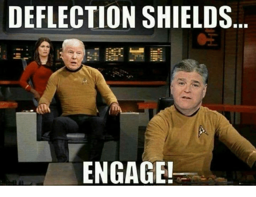 Deflection, Engage, and Shields: DEFLECTION SHIELDS  ENGAGE!