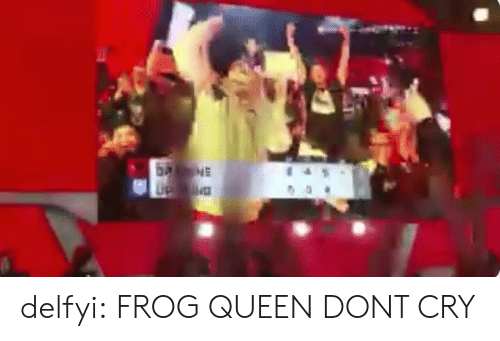 Tumblr, Queen, and Blog: delfyi: FROG QUEEN DONT CRY