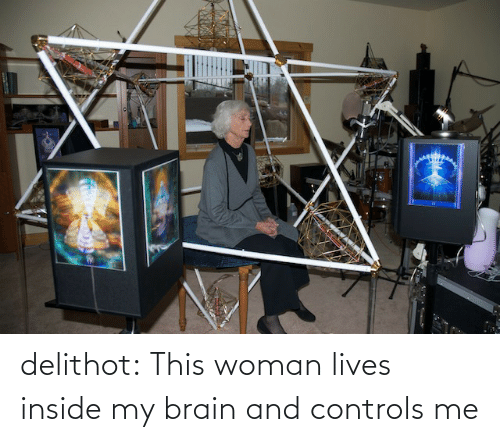 inside: delithot: This woman lives inside my brain and controls me