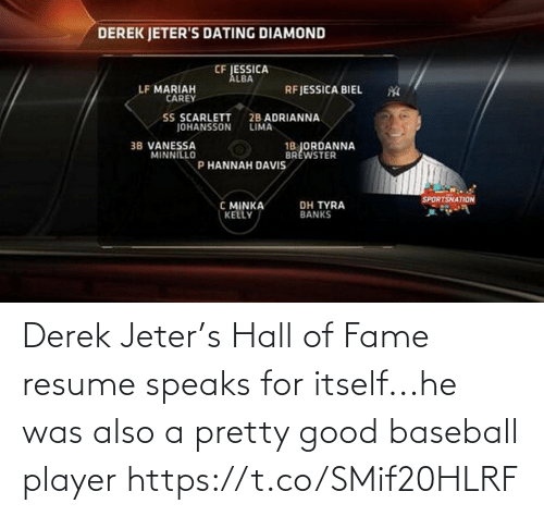 Was: Derek Jeter's Hall of Fame resume speaks for itself...he was also a pretty good baseball player https://t.co/SMif20HLRF