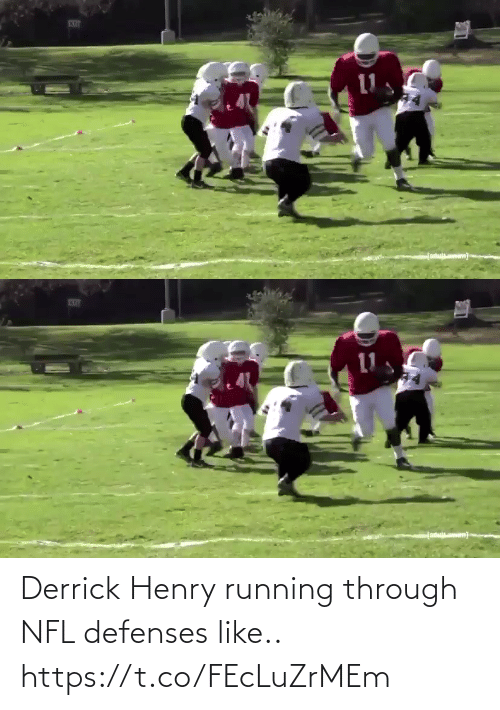 Derrick: Derrick Henry running through NFL defenses like.. https://t.co/FEcLuZrMEm