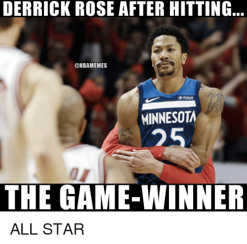 All Star, Derrick Rose, and Nba: DERRICK ROSE AFTER HITTING  @NBAMEMES  fitbit  MINNESOTA  25  THE GAME-WINNER ALL STAR