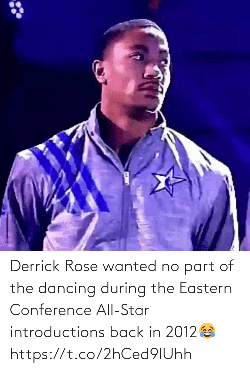 Derrick Rose: Derrick Rose wanted no part of the dancing during the Eastern Conference All-Star introductions back in 2012😂 https://t.co/2hCed9lUhh