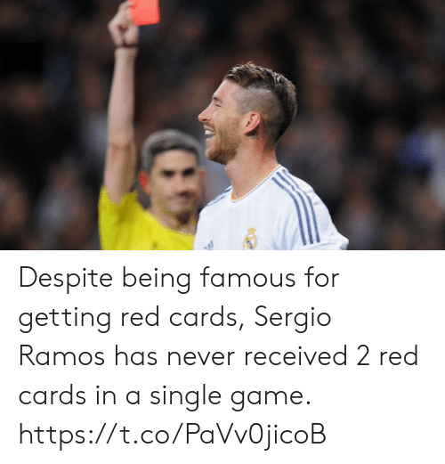 Memes, Game, and Never: Despite being famous for getting red cards, Sergio Ramos has never received 2 red cards in a single game. https://t.co/PaVv0jicoB