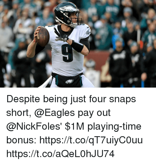 Philadelphia Eagles, Memes, and Time: Despite being just four snaps short, @Eagles pay out @NickFoles' $1M playing-time bonus: https://t.co/qT7uiyC0uu https://t.co/aQeL0hJU74