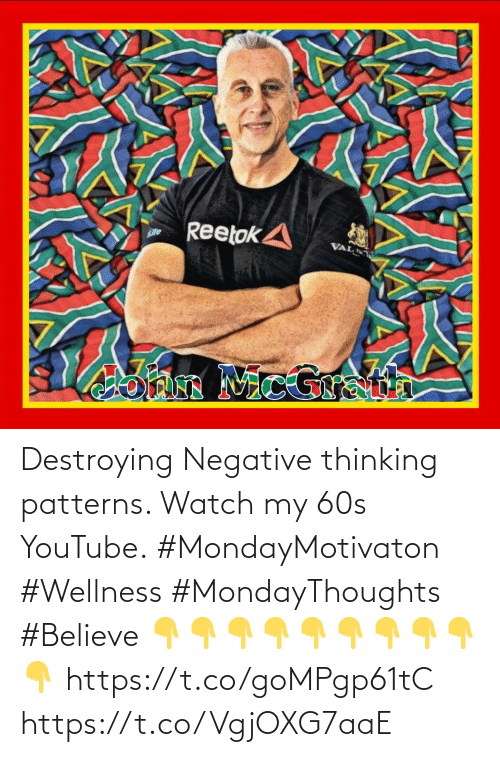 Wellness: Destroying Negative thinking patterns. Watch my 60s YouTube.  #MondayMotivaton #Wellness #MondayThoughts #Believe   👇👇👇👇👇👇👇👇👇👇  https://t.co/goMPgp61tC https://t.co/VgjOXG7aaE