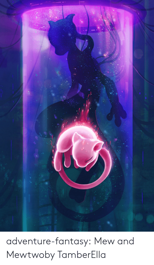 Mewtwo, Tumblr, and Blog: DEVIN ELLE KURTZ adventure-fantasy:  Mew and Mewtwoby TamberElla