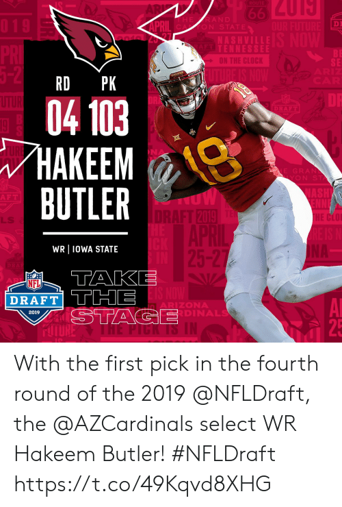 Memes, Nfl, and NFL Draft: DI  ON STAT  S HVILL  TENNESSE  BE  SE  RD PK  04 103  HAKEM ()  BUTLER  DRA  E GRAN  YON S  F T  201  HE CLO  LLS  WR IOWA STATE  NFL  DRAFT TTHE  ARIZONA  DINALS  2019  25 With the first pick in the fourth round of the 2019 @NFLDraft, the @AZCardinals select WR Hakeem Butler! #NFLDraft https://t.co/49Kqvd8XHG