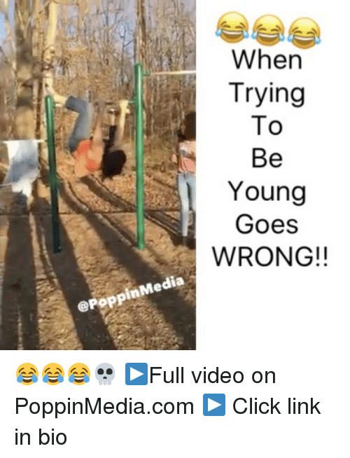 Memes, Poppies, and 🤖: dia  inMe  Poppi  When  Trying  To  Be  Young  Goes  WRONG!! 😂😂😂💀 ▶Full video on PoppinMedia.com ▶ Click link in bio