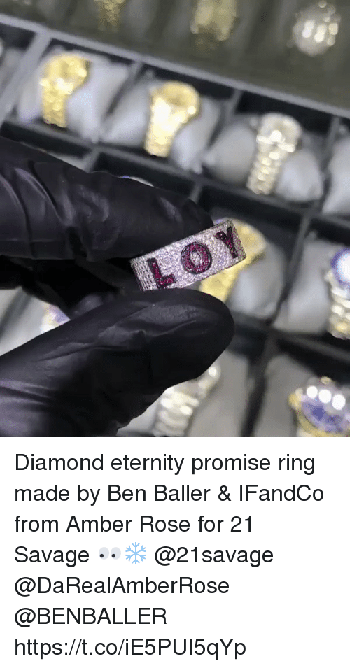 rosee: Diamond eternity promise ring made by Ben Baller & IFandCo from Amber Rose for 21 Savage 👀❄️ @21savage @DaRealAmberRose @BENBALLER https://t.co/iE5PUI5qYp