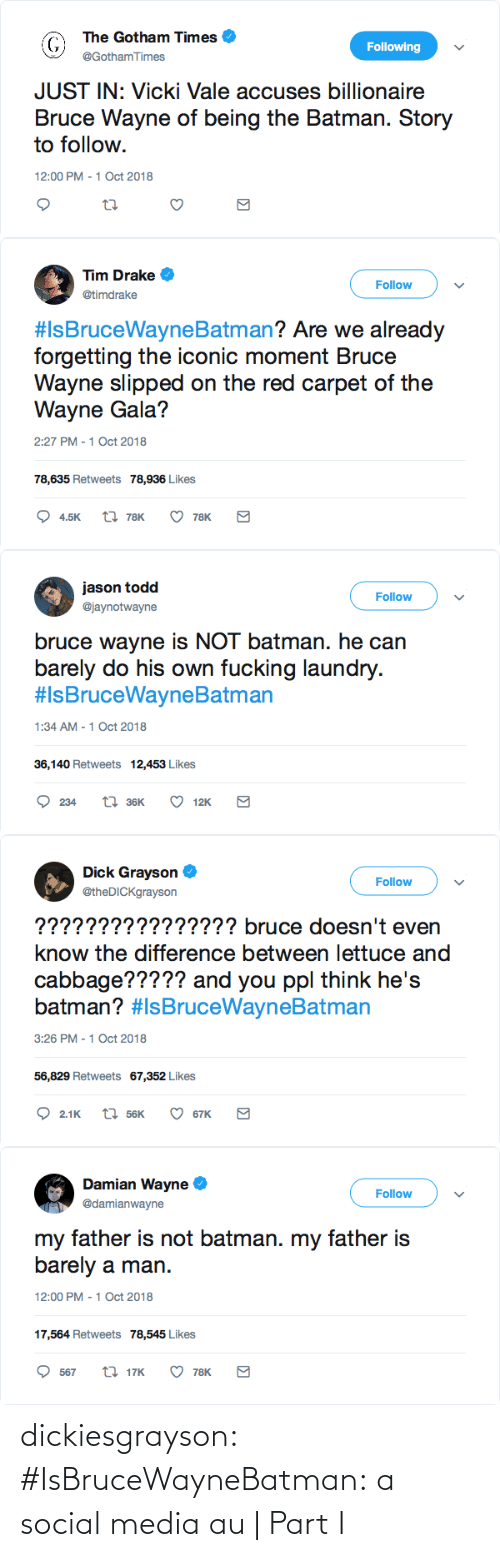 Social media: dickiesgrayson:  #IsBruceWayneBatman: a social media au | Part I