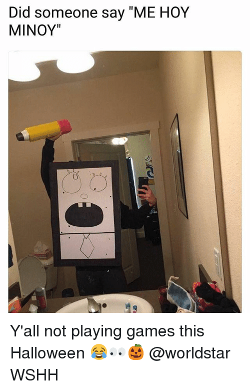 """Halloween, Memes, and Worldstar: Did someone say """"ME HOY  MINOY"""" Y'all not playing games this Halloween 😂👀🎃 @worldstar WSHH"""