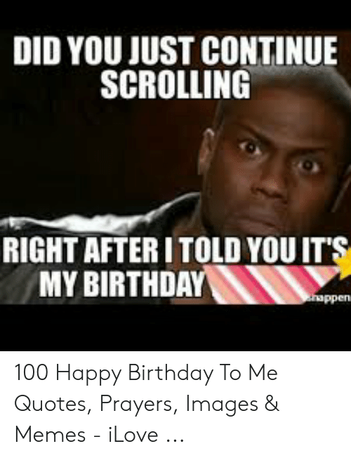 Pleasing 25 Best Memes About Today Is My Birthday Meme Today Is My Personalised Birthday Cards Veneteletsinfo