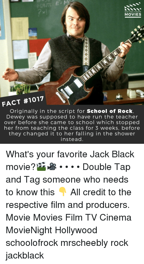 the script: DID YOU KNow  MOVIES  FACT #1017  Originally in the script for School of Rock.  Dewey was supposed to have run the teacher  over before she came to school which stopped  her from teaching the class for 5 weeks, before  they changed it to her falling in the shower  instead What's your favorite Jack Black movie?🎬🎥 • • • • Double Tap and Tag someone who needs to know this 👇 All credit to the respective film and producers. Movie Movies Film TV Cinema MovieNight Hollywood schoolofrock mrscheebly rock jackblack