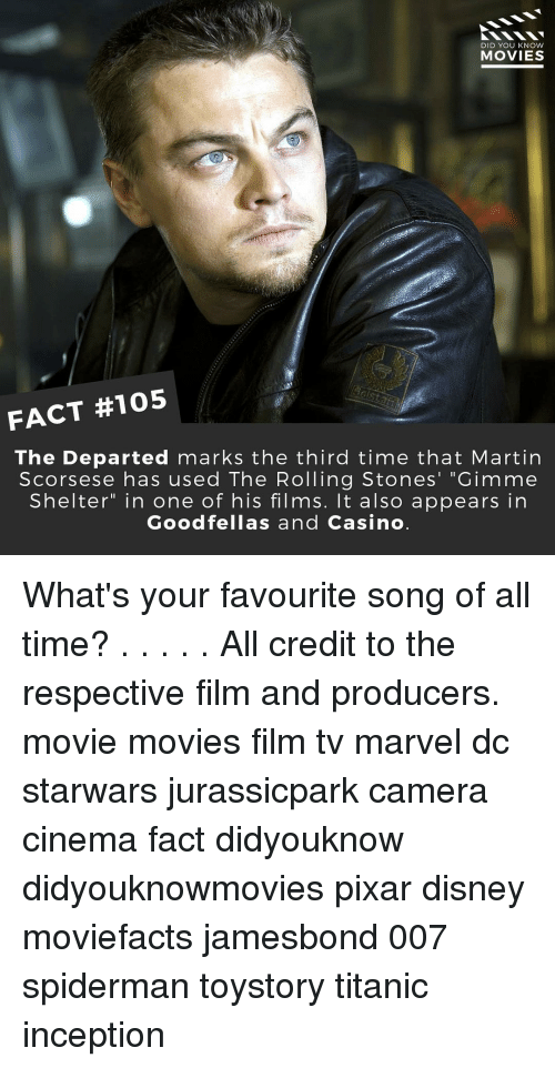 "Rolling Stone: DID YOU KNOW  MOVIES  FACT #105  The Departed marks the third time that Martin  Scorsese has used The Rolling Stones' ""Gimme  Shelter"" in one of his films. It also appears in  Goodfellas and Casino What's your favourite song of all time? . . . . . All credit to the respective film and producers. movie movies film tv marvel dc starwars jurassicpark camera cinema fact didyouknow didyouknowmovies pixar disney moviefacts jamesbond 007 spiderman toystory titanic inception"