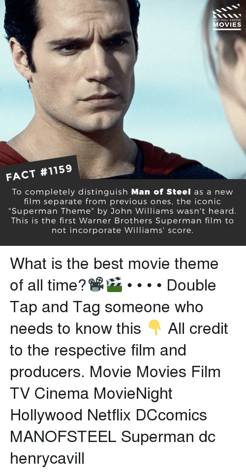 """Memes, Movies, and Netflix: DID YOU KNOW  MOVIES  FACT #1159  To completely distinguish Man of Steel as a new  film separate from previous ones, the iconic  """"Superman Theme"""" by John Williams wasn't heard.  This is the first Warner Brothers Superman film to  not incorporate Williams' score. What is the best movie theme of all time?📽️🎬 • • • • Double Tap and Tag someone who needs to know this 👇 All credit to the respective film and producers. Movie Movies Film TV Cinema MovieNight Hollywood Netflix DCcomics MANOFSTEEL Superman dc henrycavill"""