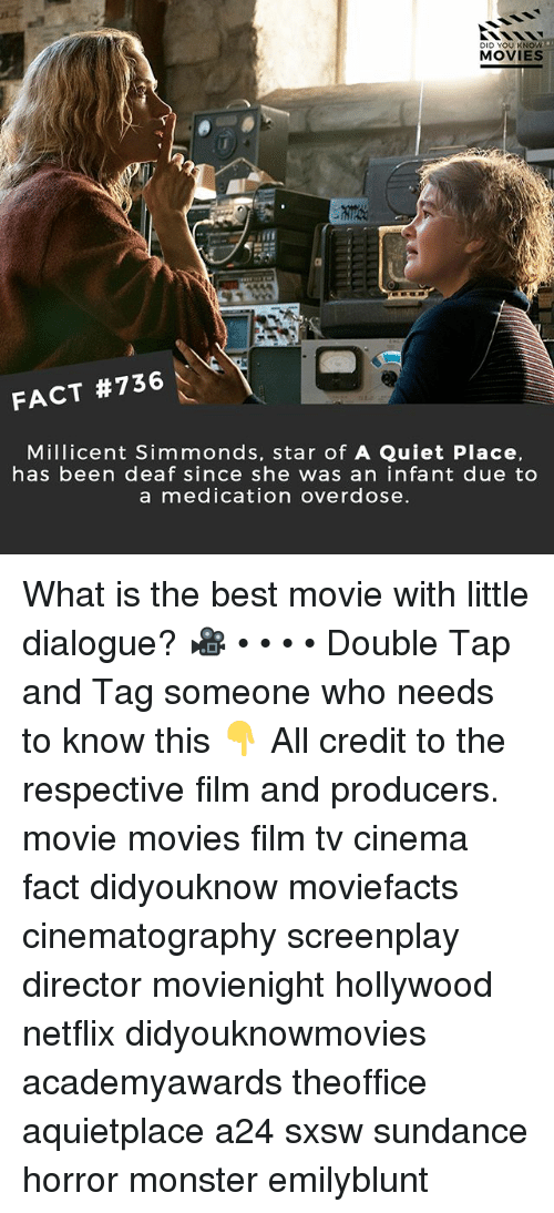 Overdose: DID YOU KNOW  MOVIES  FACT #736  Millicent Simmonds, star of A Quiet Place.  has been deaf since she was an infant due to  a medication overdose What is the best movie with little dialogue? 🎥 • • • • Double Tap and Tag someone who needs to know this 👇 All credit to the respective film and producers. movie movies film tv cinema fact didyouknow moviefacts cinematography screenplay director movienight hollywood netflix didyouknowmovies academyawards theoffice aquietplace a24 sxsw sundance horror monster emilyblunt