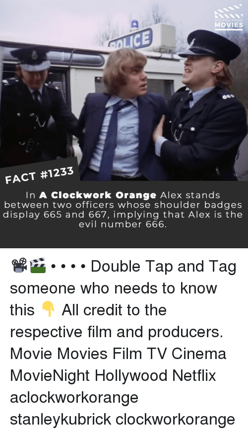 DeMarcus Cousins: DID YOU KNoW  MOVIES  LICE  66S  i/  FACT #1233  In A Clockwork Orange Alex stands  between two officers whose shoulder badges  display 665 and 667, implying that Alex is the  evil number 666 📽️🎬 • • • • Double Tap and Tag someone who needs to know this 👇 All credit to the respective film and producers. Movie Movies Film TV Cinema MovieNight Hollywood Netflix aclockworkorange stanleykubrick clockworkorange