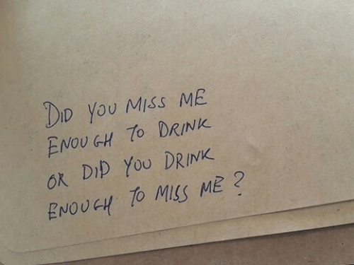 miss me: DID YoU MISS ME  ENOUGH DRINK  ok Dip YoU DRINK  ENOUGH TO MSS ME2