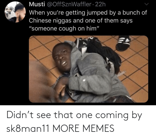 memes: Didn't see that one coming by sk8man11 MORE MEMES