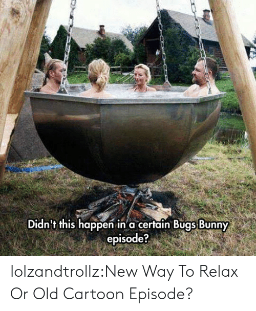 Bugs Bunny, Tumblr, and Blog: Didn't this happen in a certain Bugs Bunny  episode? lolzandtrollz:New Way To Relax Or Old Cartoon Episode?
