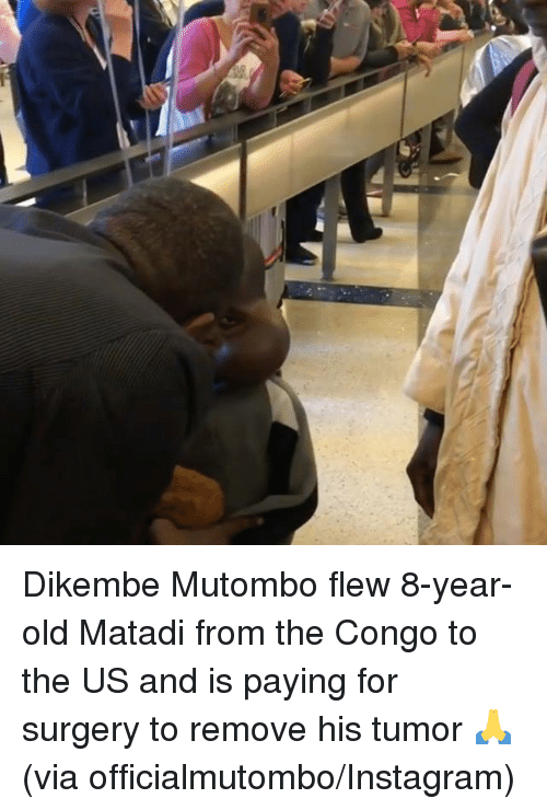 Instagram, Old, and Congo: Dikembe Mutombo flew 8-year-old Matadi from the Congo to the US and is paying for surgery to remove his tumor 🙏  (via officialmutombo/Instagram)