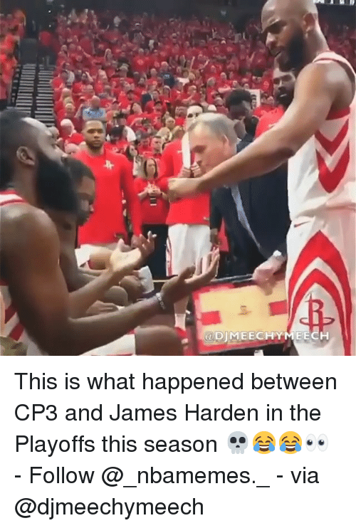 cp3: @DIMEECHYMEECH This is what happened between CP3 and James Harden in the Playoffs this season 💀😂😂👀 - Follow @_nbamemes._ - via @djmeechymeech