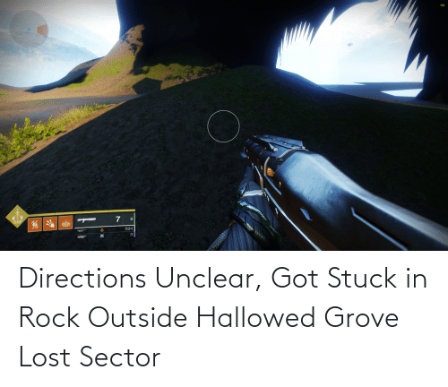 Directions Unclear: Directions Unclear, Got Stuck in Rock Outside Hallowed Grove Lost Sector