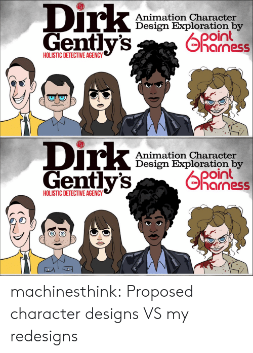 Target, Tumblr, and Blog: Dirk  Gentlv's  Animation Character  Design Exploration by  04  harness  HOLISTIC DETECTIVE AGENCY   Dirk  Gently's  Animation Character  Design Exploration by  oint  기 arness  HOLISTIC DETECTIVE AGENCY machinesthink:  Proposed character designs VS my redesigns