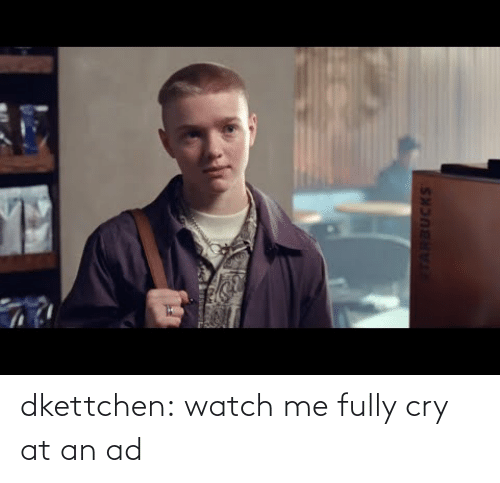 watch me: dkettchen:  watch me fully cry at an ad