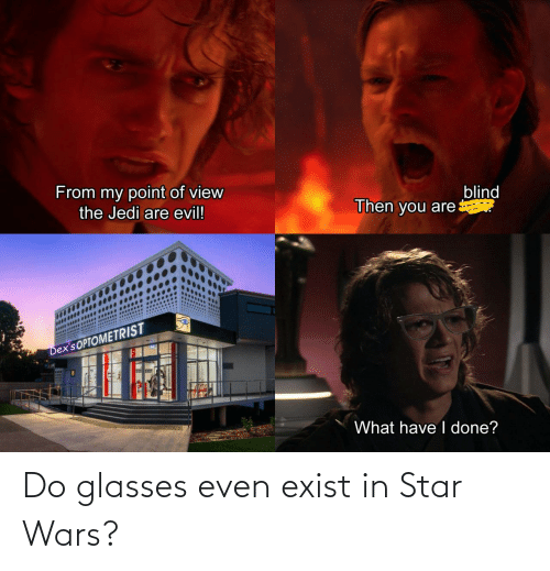 Glasses: Do glasses even exist in Star Wars?