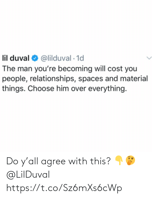 Ÿ˜…: Do y'all agree with this? 👇🤔 @LilDuval https://t.co/Sz6mXs6cWp