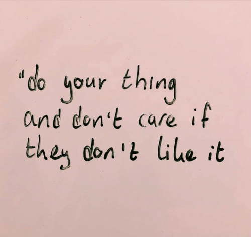 Thing,  Care, and  Dont: 'do your thing  and don't care it